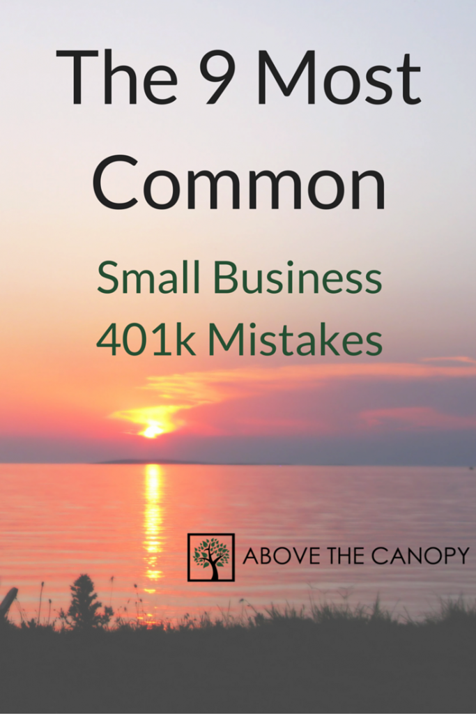 The 9 Most Common Small Business 401k Mistakes
