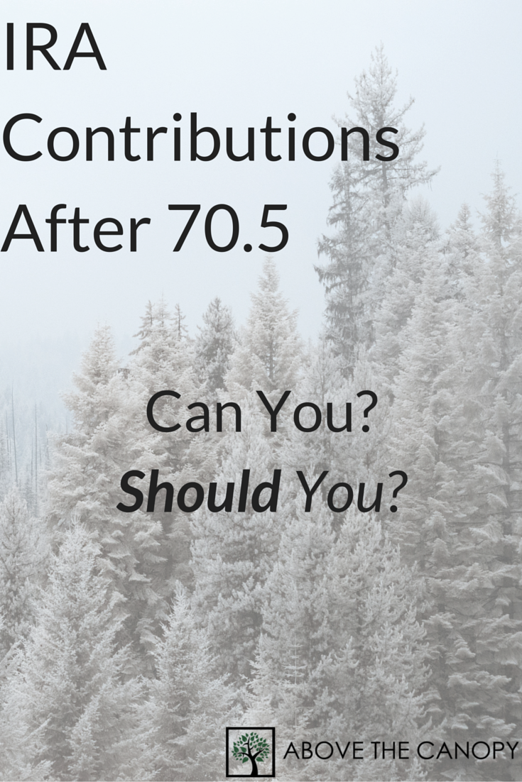 IRA Contributions After 70.5