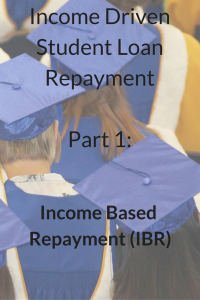 Income Based Repayment IBR