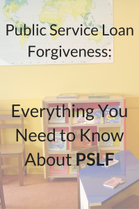 Public Service Loan Forgiveness: Everything You Need to Know About PSLF