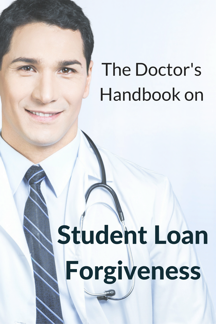 The Doctor's Handbook on Student Loan Forgiveness