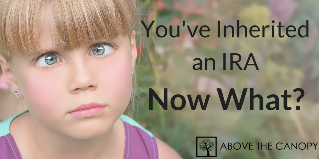You've Inherited an IRA. Now What?