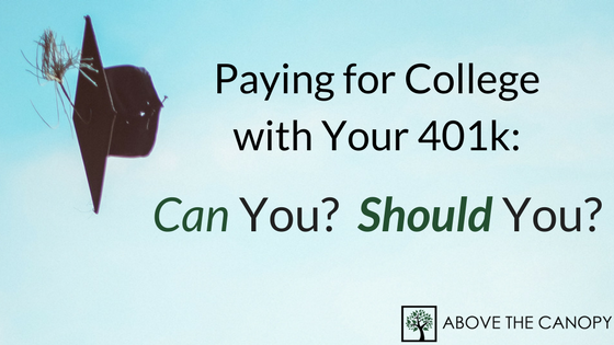 Paying for College With Your 401k: Can You? Should You?