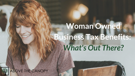 Woman Owned Business Tax Benefits: What's Out There?