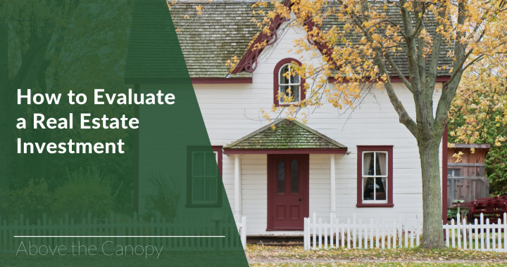 How to Evaluate Real Estate Investments